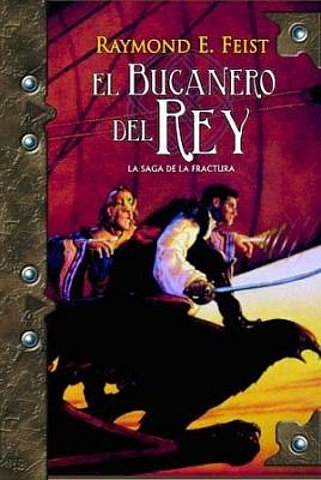 El Bucanero del Rey - The Kings Buccaneer - Raymond E. Feist