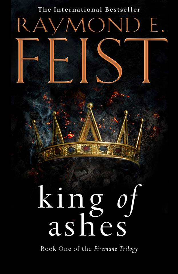 Raymond E Feist King of Ashes